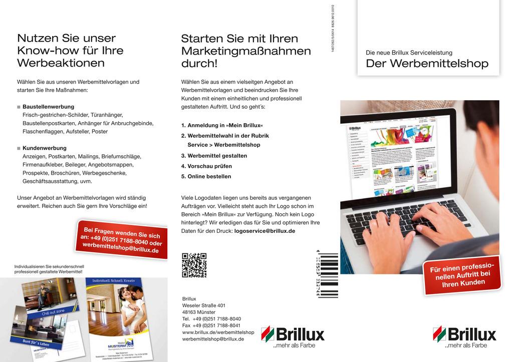 Mit wenigen Klicks individuelle Printwerbemittel auf der Brillux Website gestalten und effektvolle Marketingmaßnahmen auf Kundenseite starten.