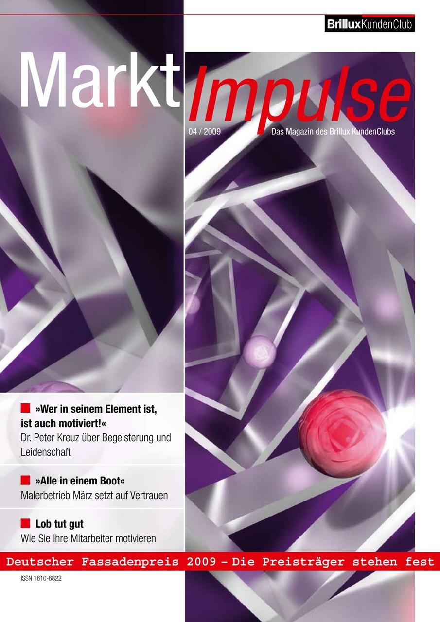 Branchentrends und Marktneuheiten, Werbeideen und Perspektiven am Bau, interessante Reportagen und kluge Köpfe: Dieses Magazin ist geladen mit Sehens- und Wissenswertem.