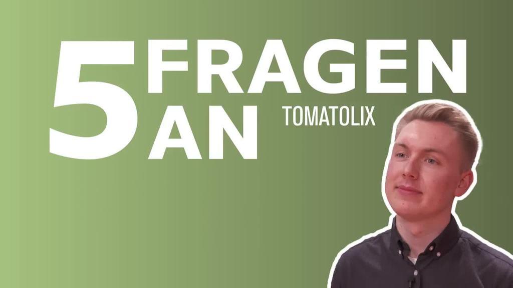 5 Fragen an Tomatolix: Übung macht den Meister | Video