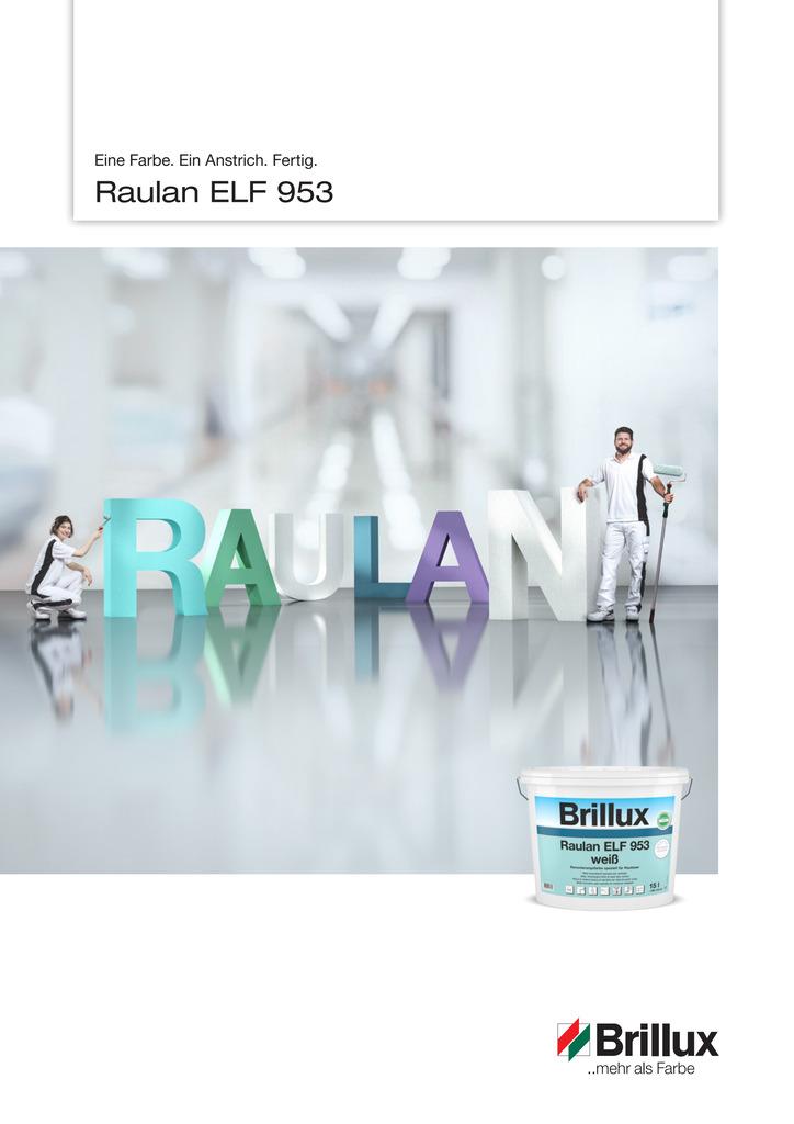Raulan ELF 953 | Eine Farbe. Ein Anstrich. Fertig.
