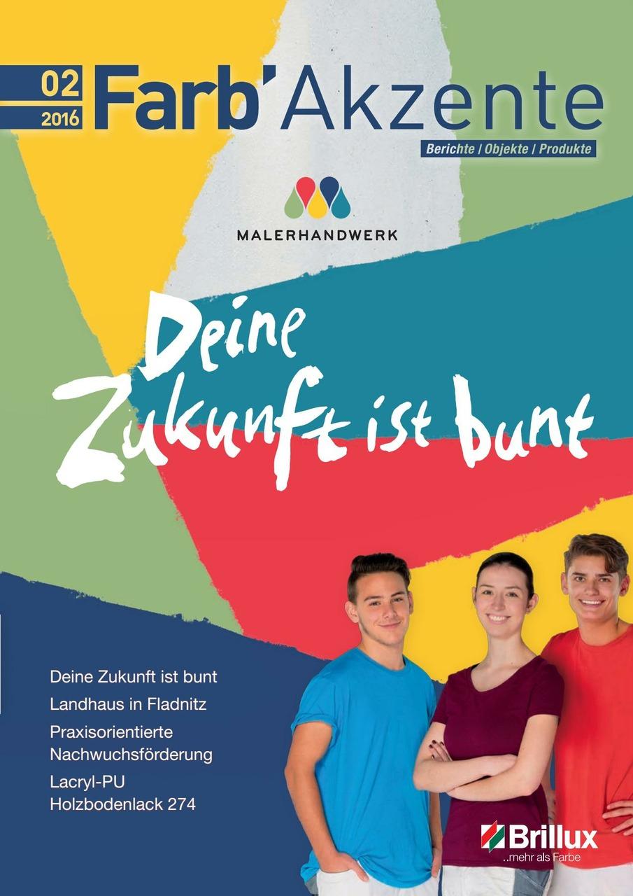 Österreichisches Kundenmagazin für Handwerker und Planer. In der Ausgabe 02/2016 wird die Nachwuchskampagne