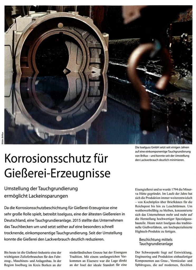Die lsselguss GmbH setzt seit einigen Jahren auf eine einkomponentige Tauchgrundierung von Brillux - und konnte seit der Umstellung den lackverbrauch deutlich minimieren.